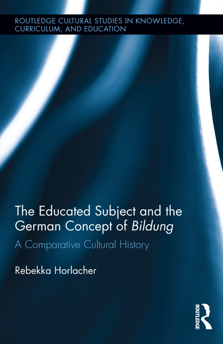 The Educated Subject and the German Concept of Bildung: A Comparative Cultural History book cover