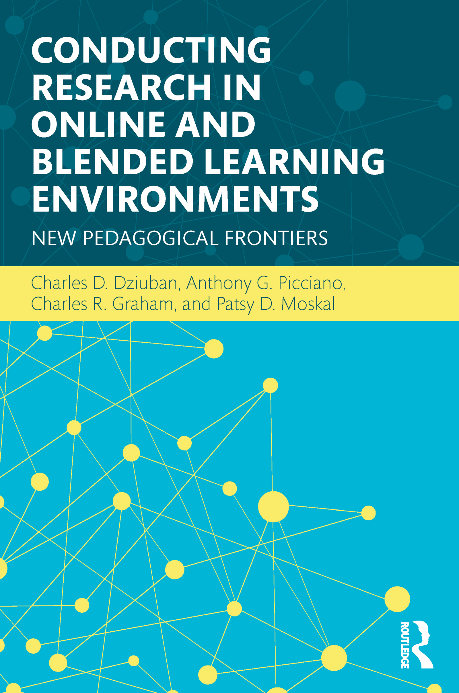 Conducting Research in Online and Blended Learning Environments: New Pedagogical Frontiers (Paperback) book cover