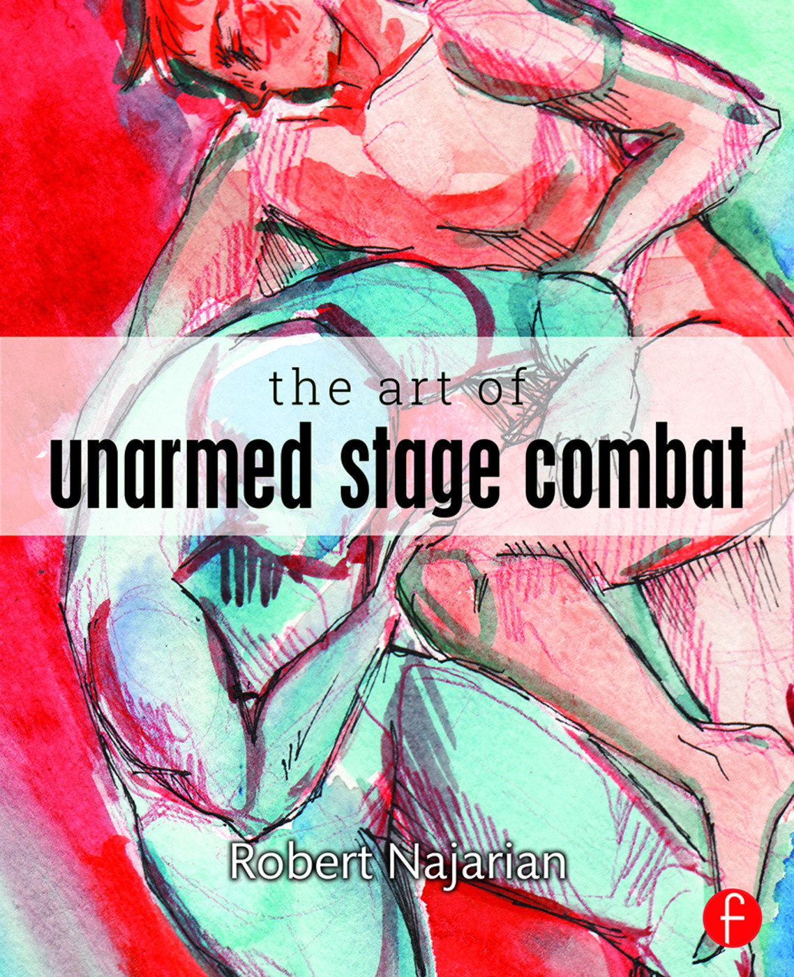 The Art of Unarmed Stage Combat book cover