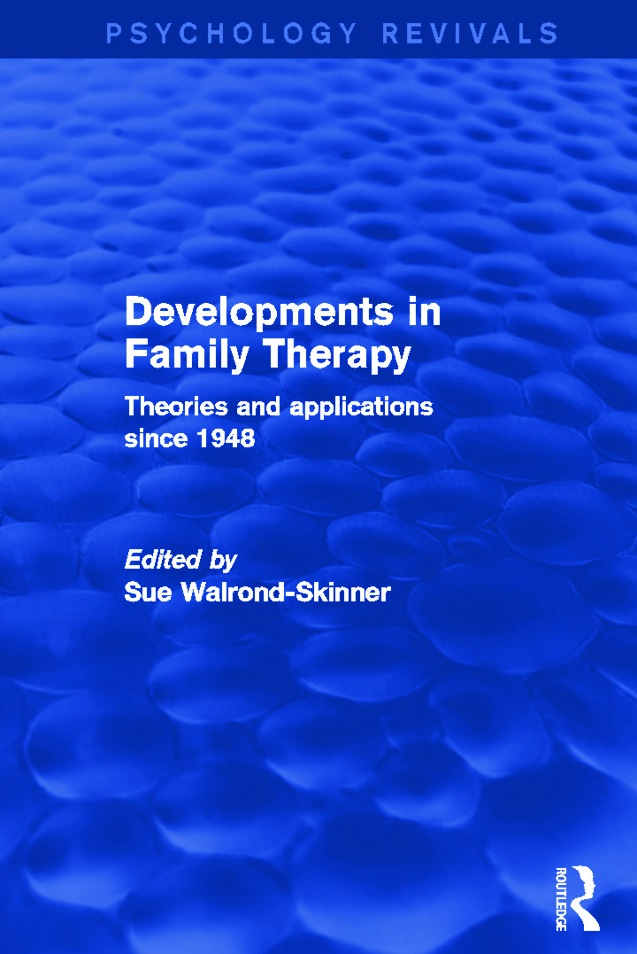 Developments in Family Therapy: Theories and Applications Since 1948, 1st Edition (Paperback) book cover