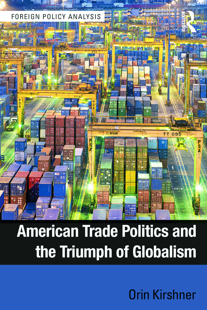 American Trade Politics and the Triumph of Globalism book cover
