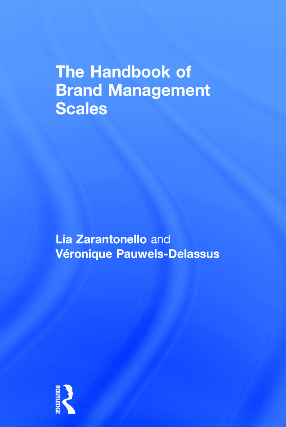 The Handbook of Brand Management Scales: 1st Edition (Hardback) book cover