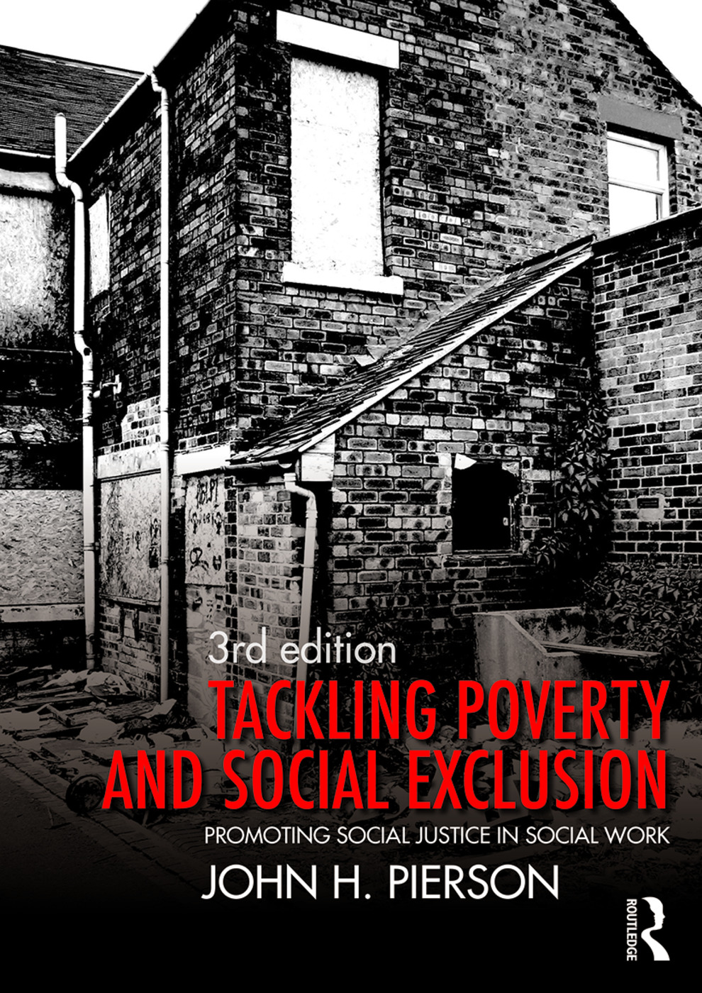 Tackling Poverty and Social Exclusion: Promoting Social Justice in Social Work, 3rd Edition (Paperback) book cover