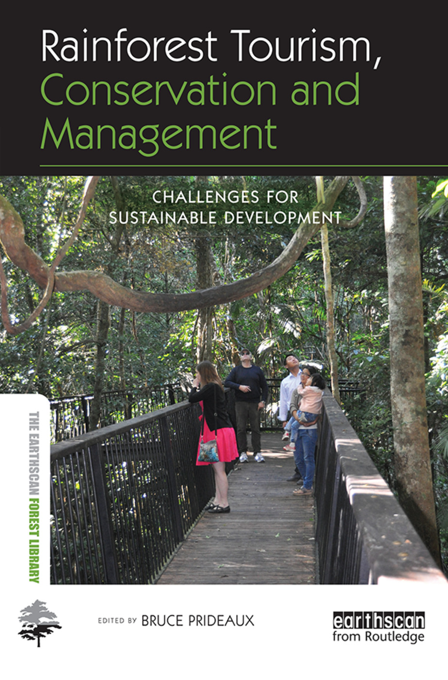 Rainforest Tourism, Conservation and Management: Challenges for Sustainable Development, 1st Edition (Paperback) book cover