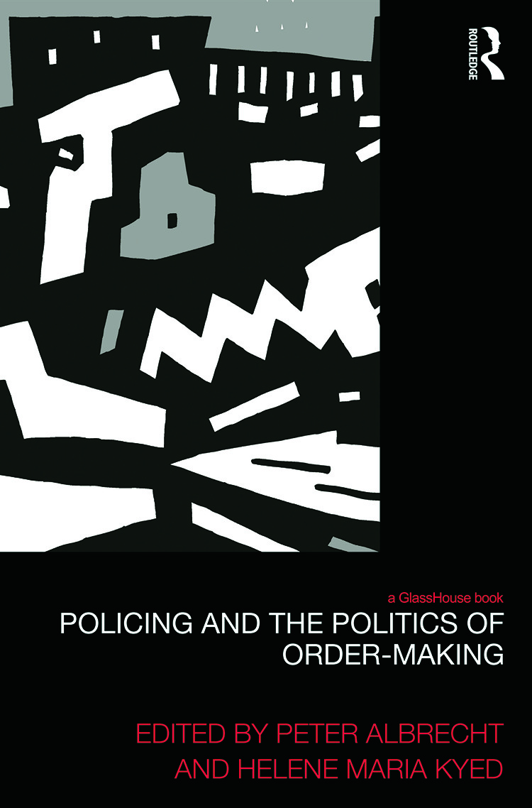 Policing and the Politics of Order-Making book cover