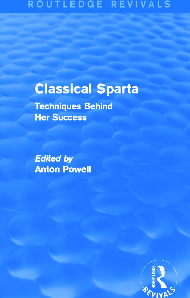 Classical Sparta (Routledge Revivals): Techniques Behind Her Success, 1st Edition (Paperback) book cover