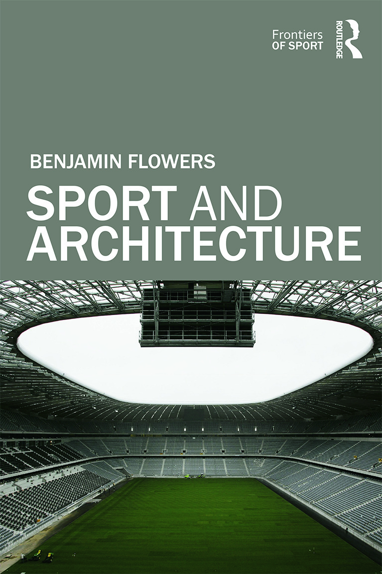 Sport and Architecture: 1st Edition (Hardback) book cover