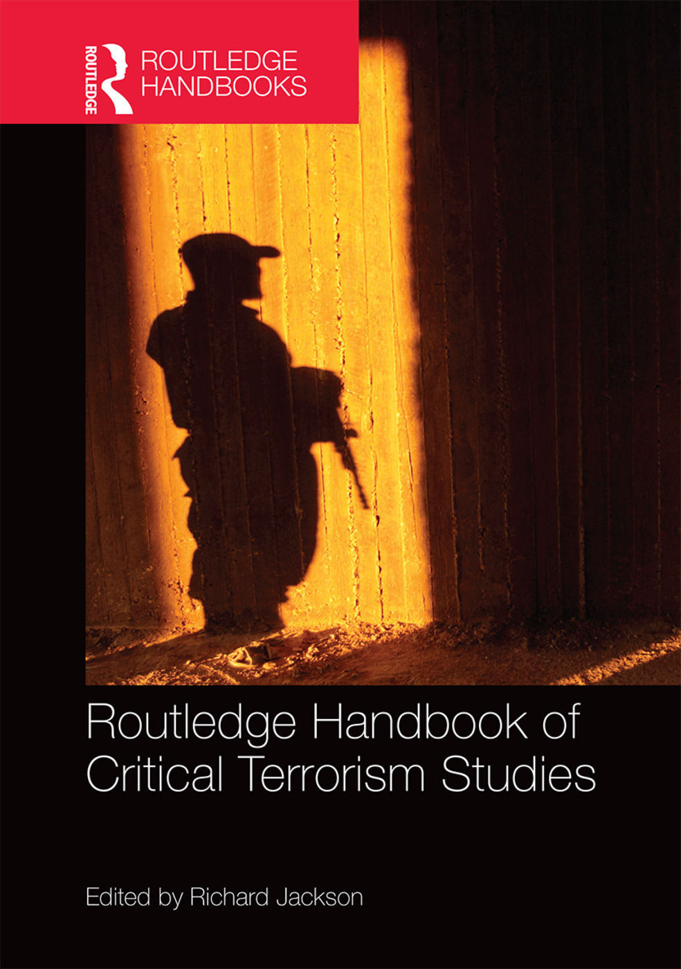 Routledge Handbook of Critical Terrorism Studies book cover