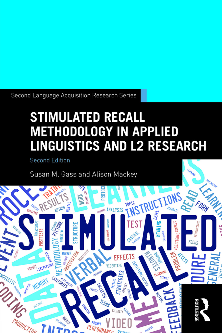 Stimulated Recall Methodology in Applied Linguistics and L2 Research book cover