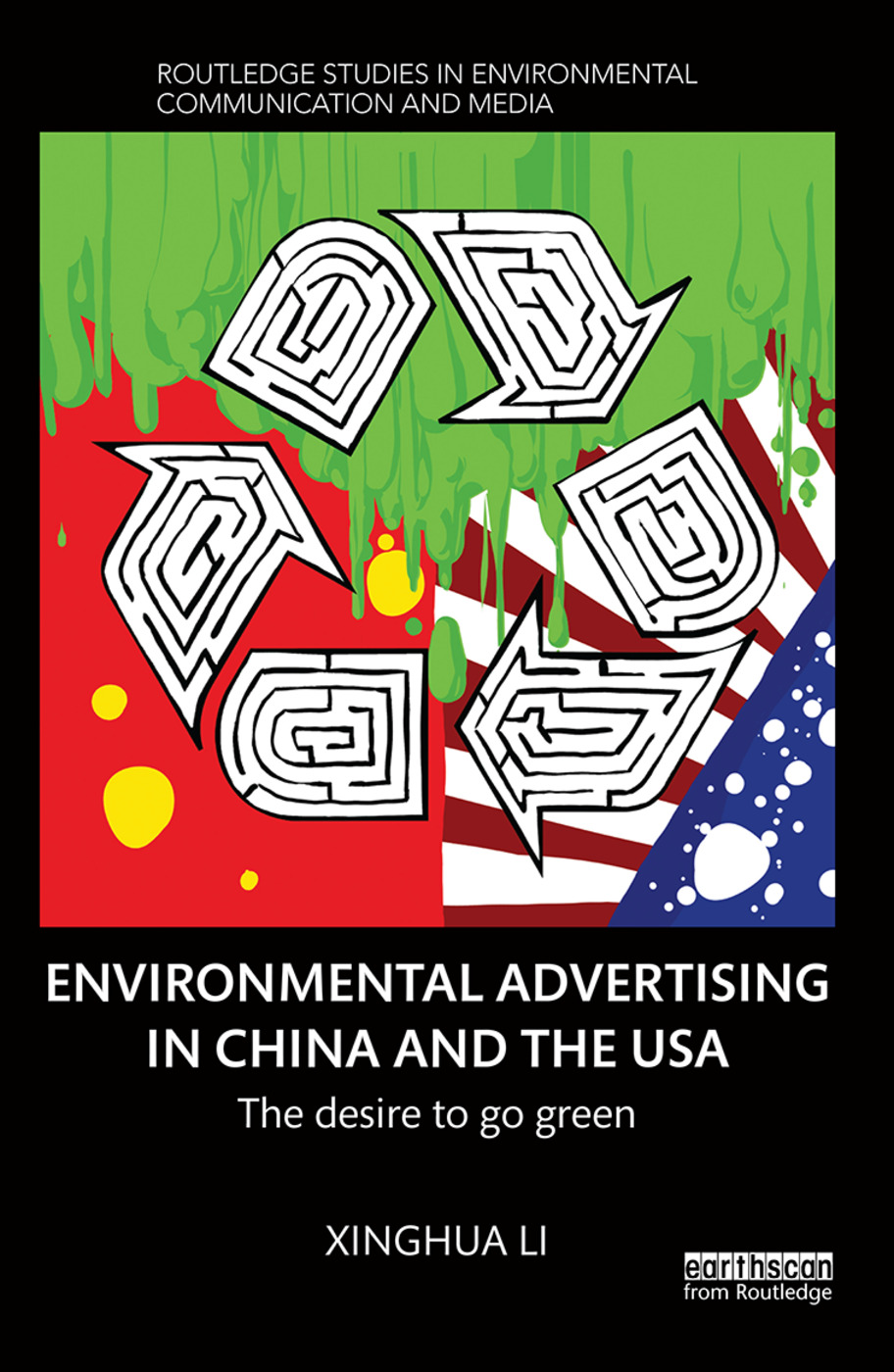 Environmental Advertising in China and the USA: The desire to go green book cover