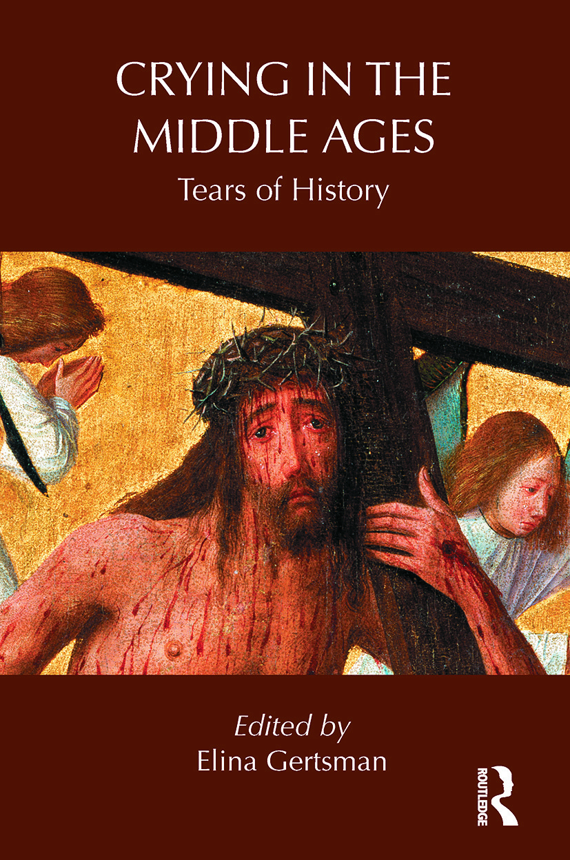 Crying in the Middle Ages: Tears of History book cover