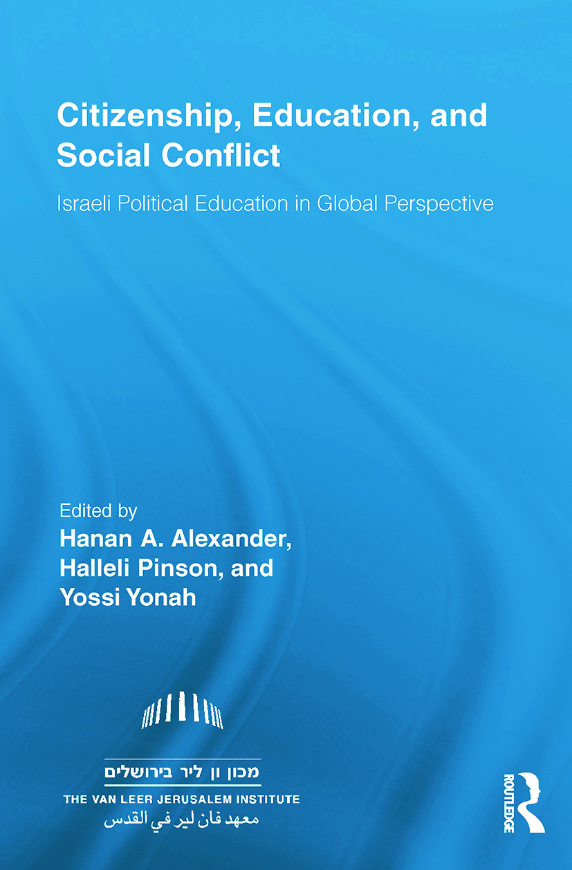 Citizenship, Education and Social Conflict: Israeli Political Education in Global Perspective book cover