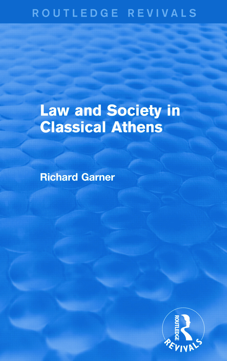 Law and Society in Classical Athens (Routledge Revivals) book cover