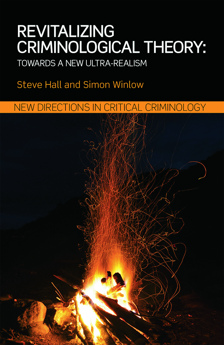 Revitalizing Criminological Theory:: Towards a new Ultra-Realism book cover