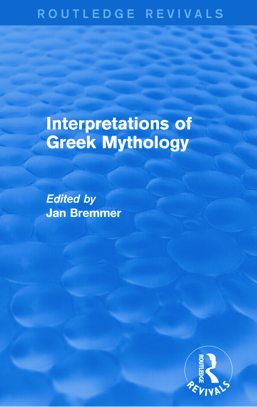 Interpretations of Greek Mythology (Routledge Revivals): 1st Edition (Paperback) book cover