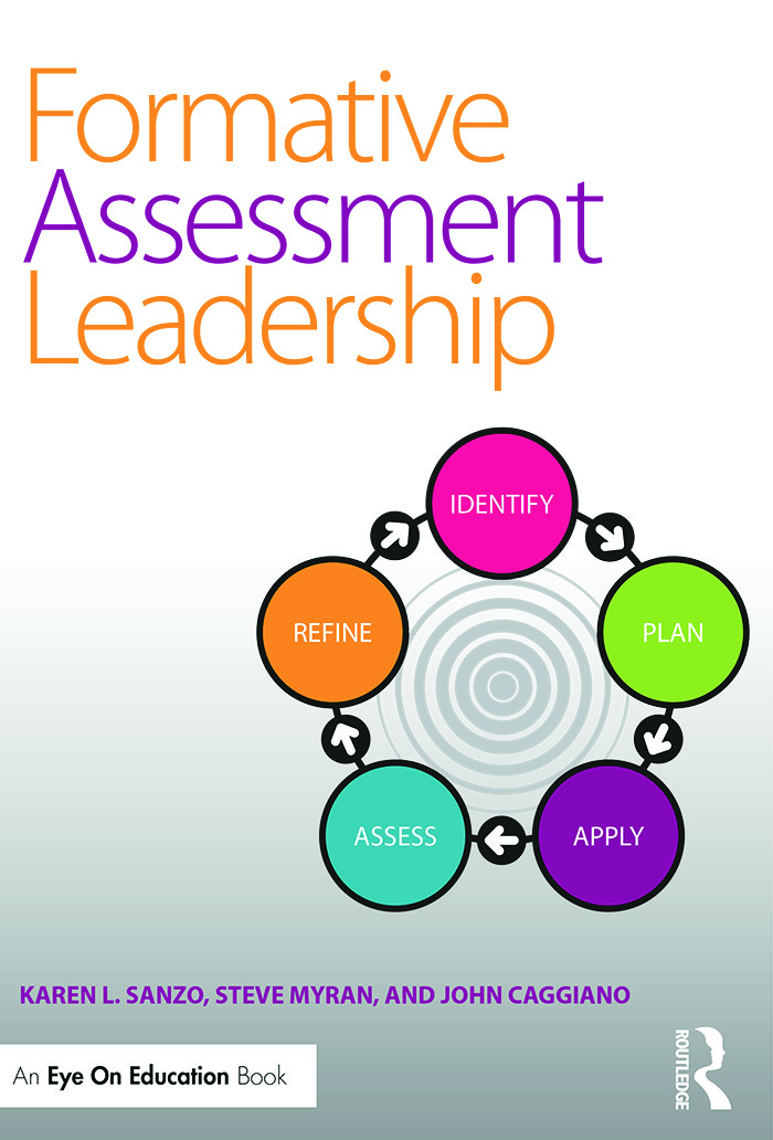 Formative Assessment Leadership: Identify, Plan, Apply, Assess, Refine, 1st Edition (Paperback) book cover