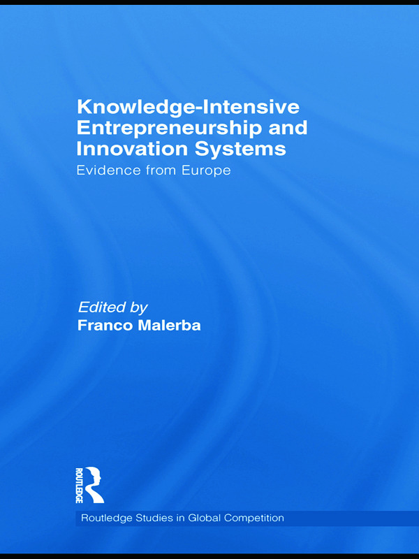Knowledge Intensive Entrepreneurship and Innovation Systems