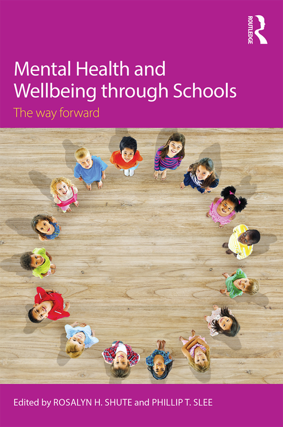 Mental Health and Wellbeing through Schools: The Way Forward (Paperback) book cover