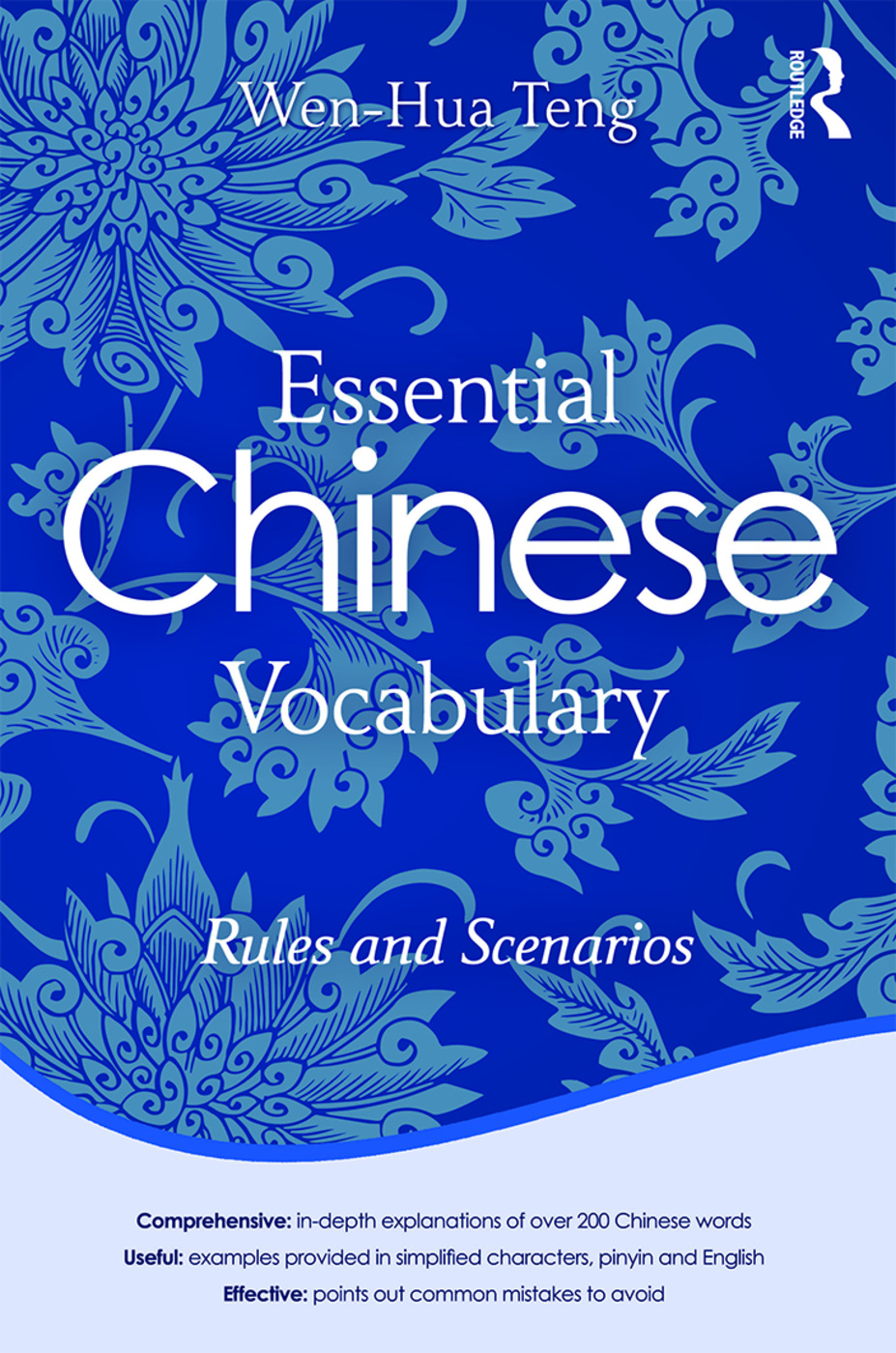 Essential Chinese Vocabulary: Rules and Scenarios: 1st Edition (Paperback) book cover