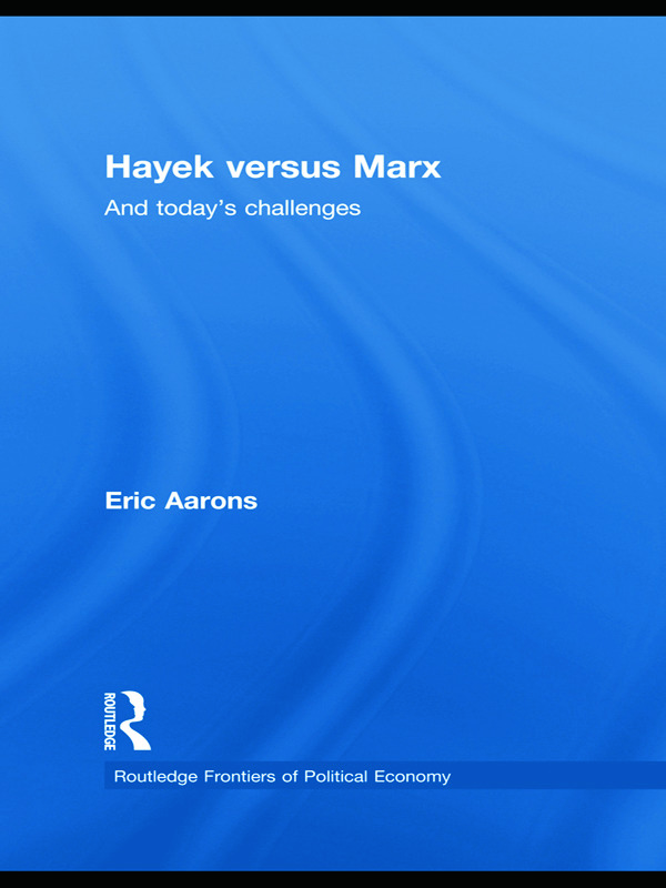 Hayek Versus Marx: And today's challenges book cover