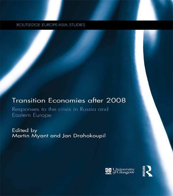 Transition Economies after 2008: Responses to the crisis in Russia and Eastern Europe book cover