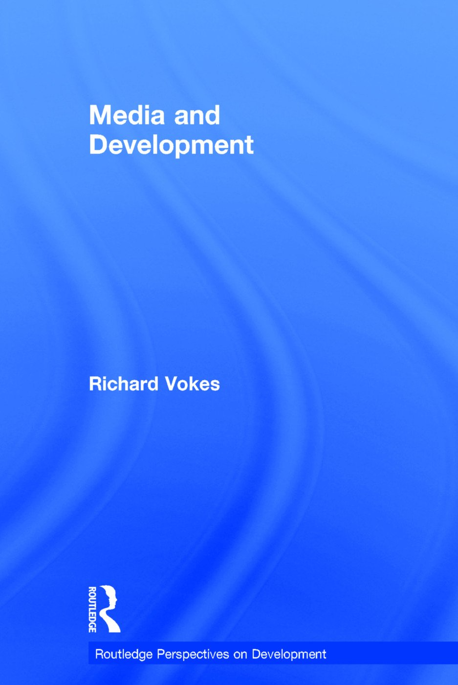 Media and Development book cover