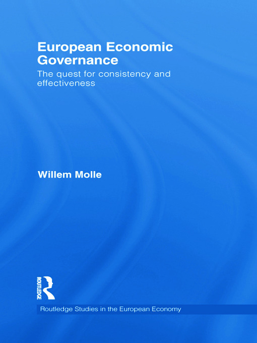 European Economic Governance: The quest for consistency and effectiveness book cover