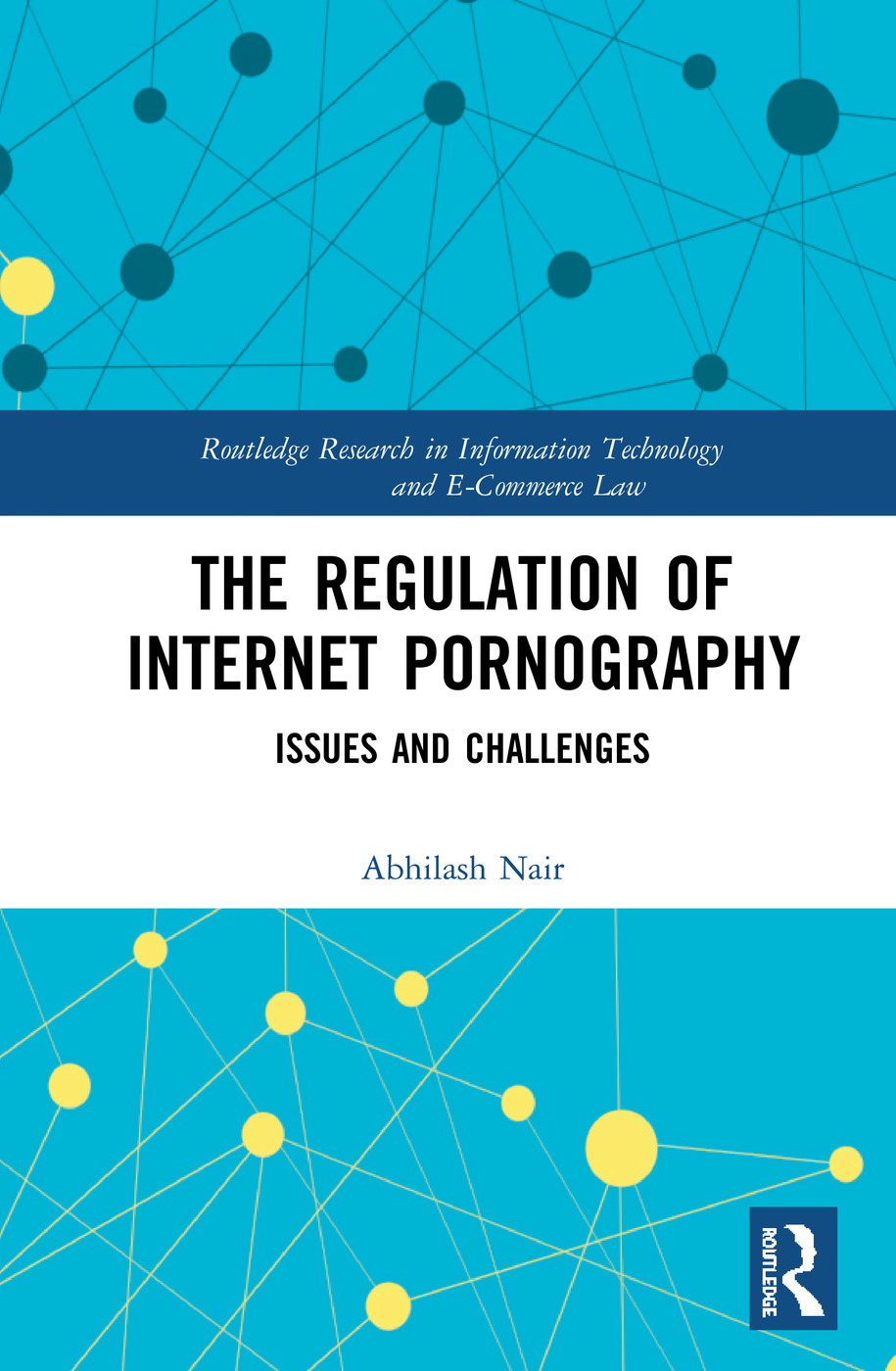 The Regulation of Internet Pornography: Issues and Challenges book cover
