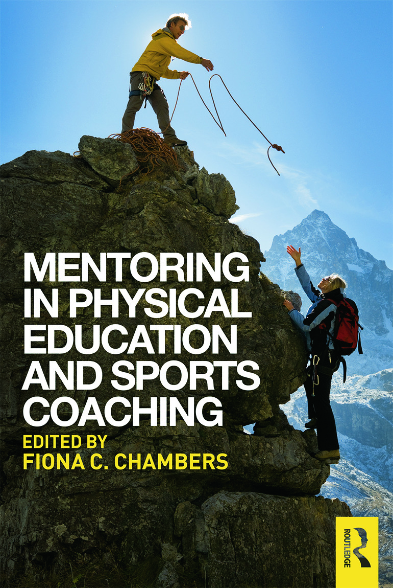 Mentoring in Physical Education and Sports Coaching: 1st Edition (e-Book) book cover