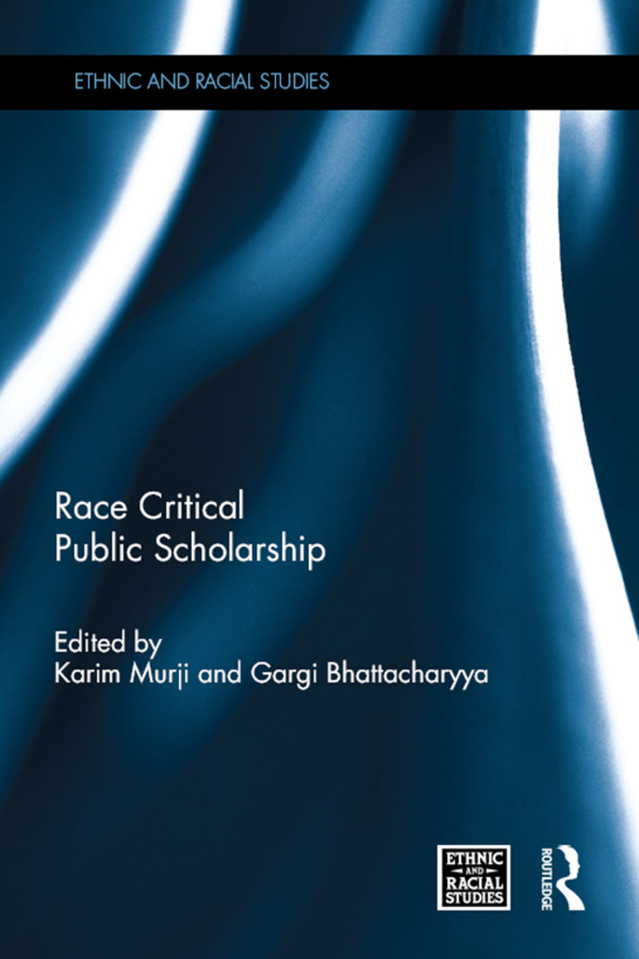 Race Critical Public Scholarship: 1st Edition (Hardback) book cover