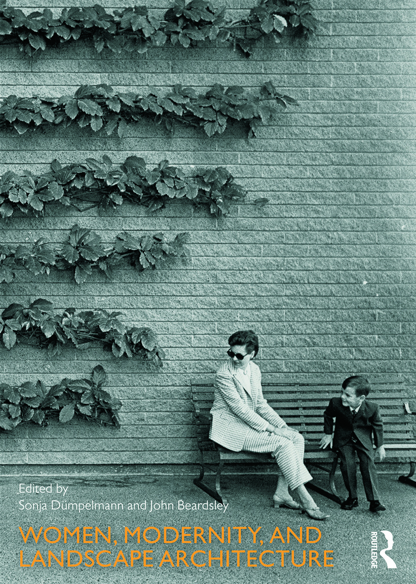Women, Modernity, and Landscape Architecture book cover