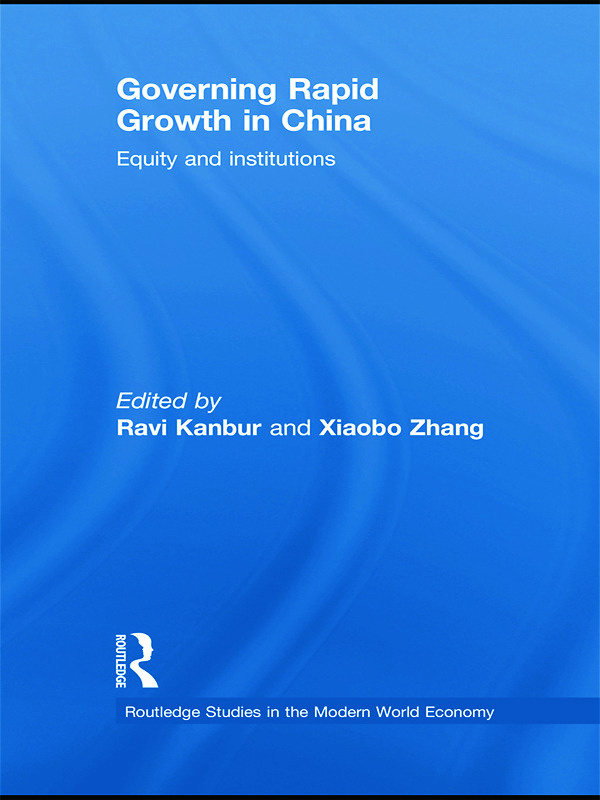 Governing Rapid Growth in China: Equity and Institutions, 1st Edition (Paperback) book cover