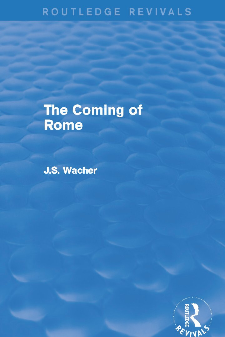 The Coming of Rome (Routledge Revivals)