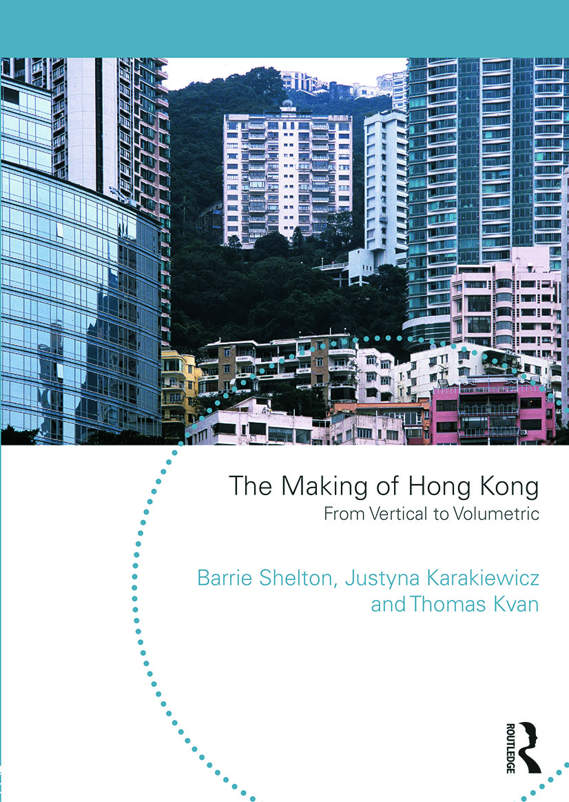 The Making of Hong Kong: From Vertical to Volumetric book cover