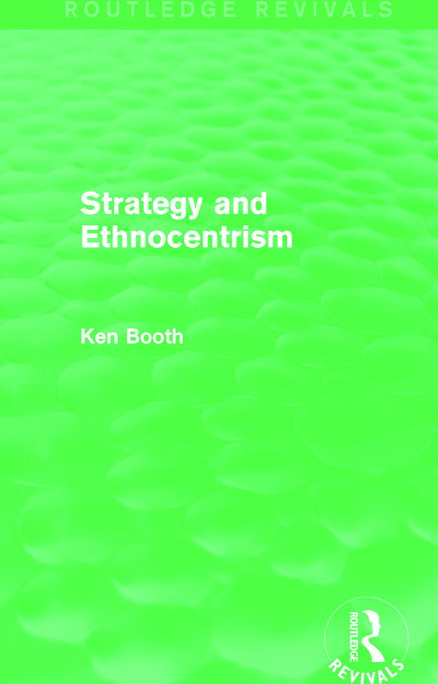 Strategy and Ethnocentrism (Routledge Revivals) (Hardback) book cover