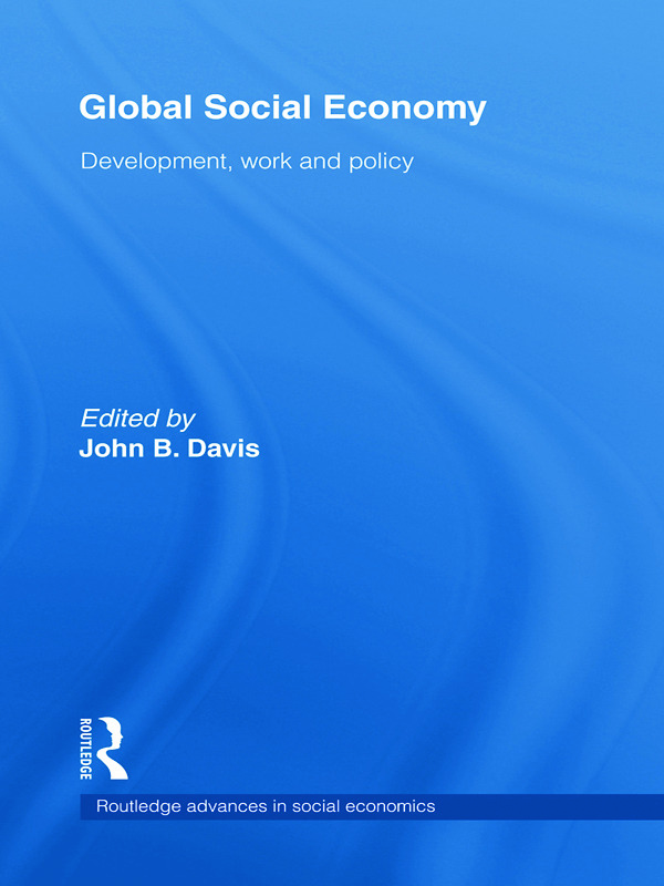 Global Social Economy: Development, work and policy book cover