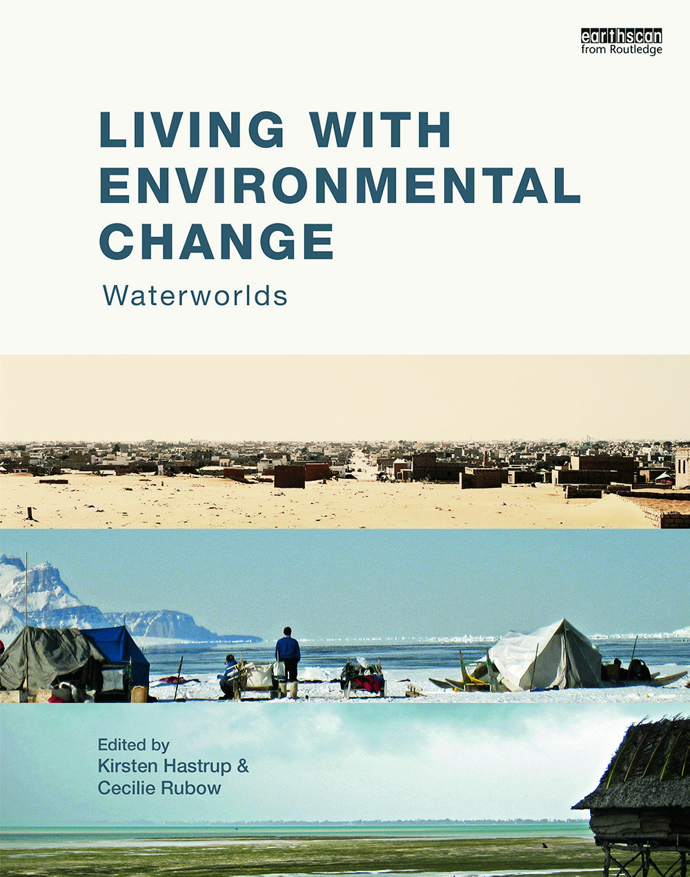 Living with Environmental Change: Waterworlds book cover