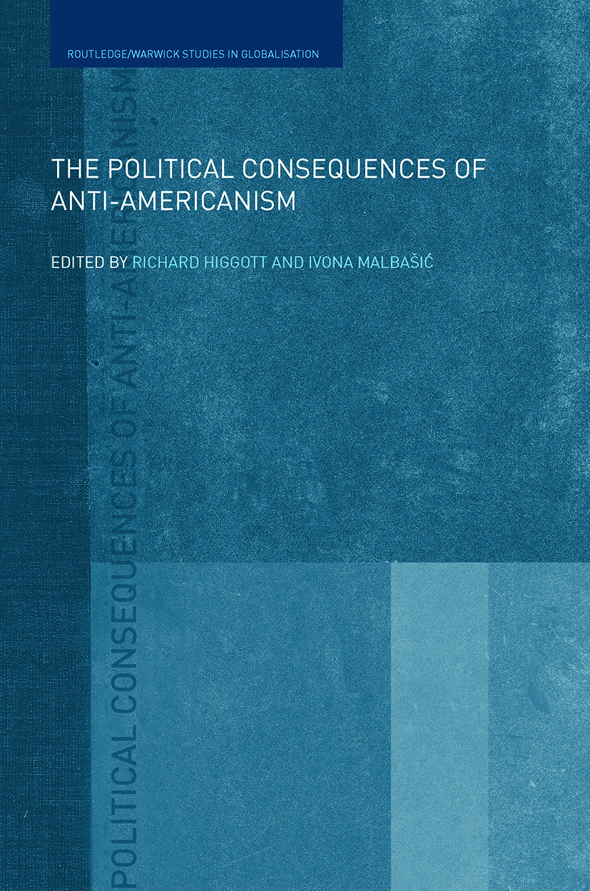 The Political Consequences of Anti-Americanism book cover