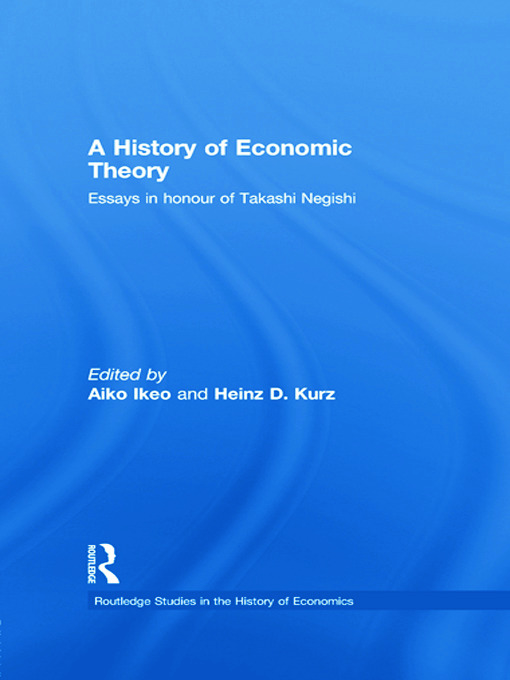 A History of Economic Theory: Essays in honour of Takashi Negishi, 1st Edition (Paperback) book cover