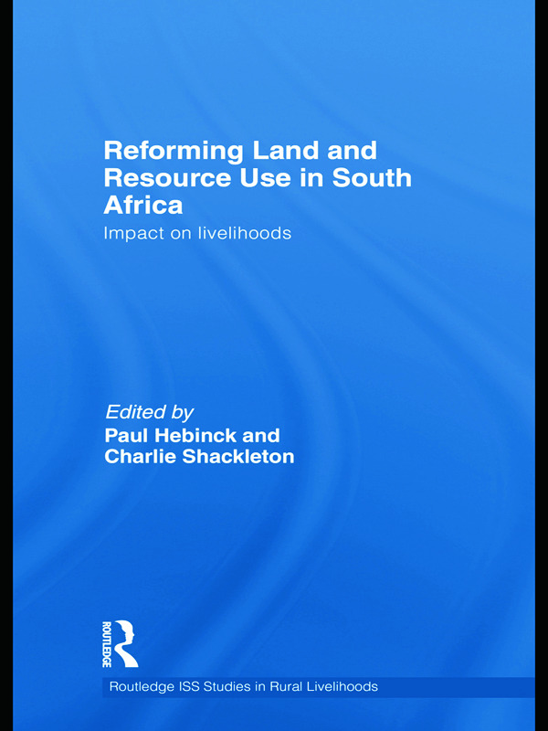 Reforming Land and Resource Use in South Africa: Impact on Livelihoods, 1st Edition (Paperback) book cover