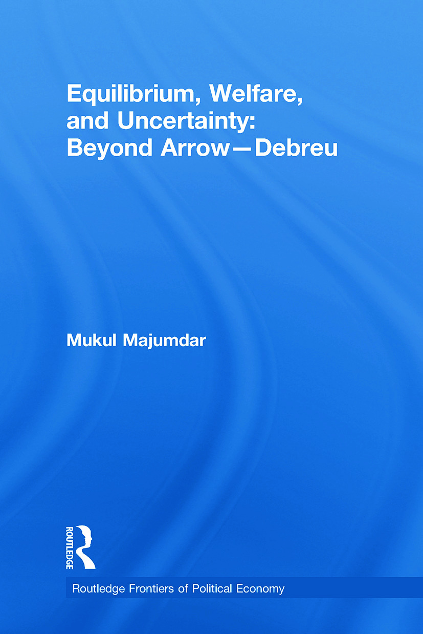Equilibrium, Welfare and Uncertainty: Beyond Arrow-Debreu book cover