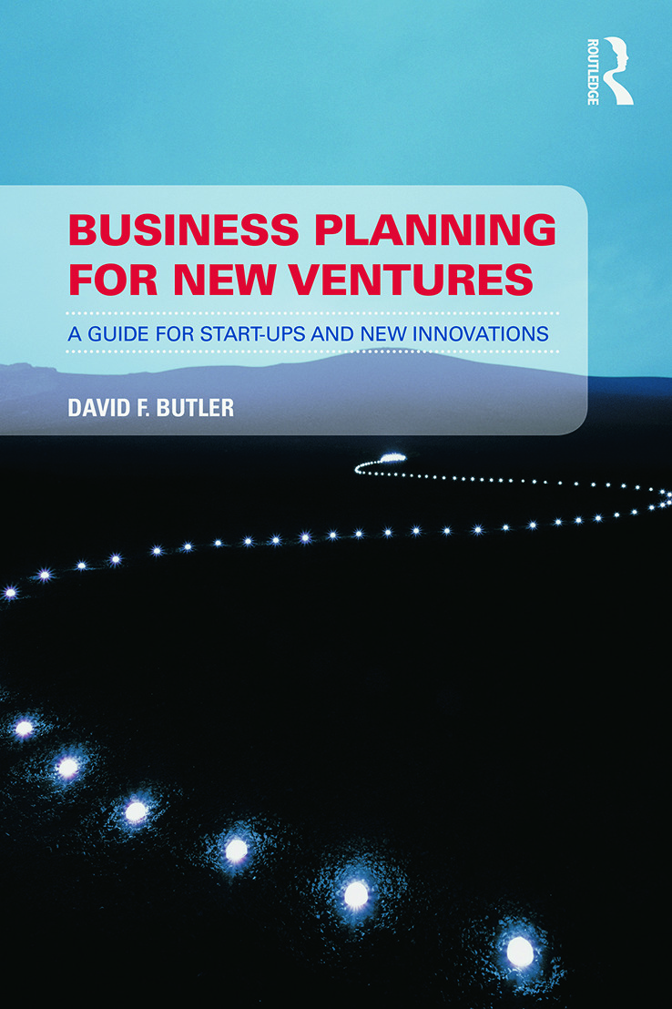 Business Planning for New Ventures: A guide for start-ups and new innovations, 1st Edition (Paperback) book cover