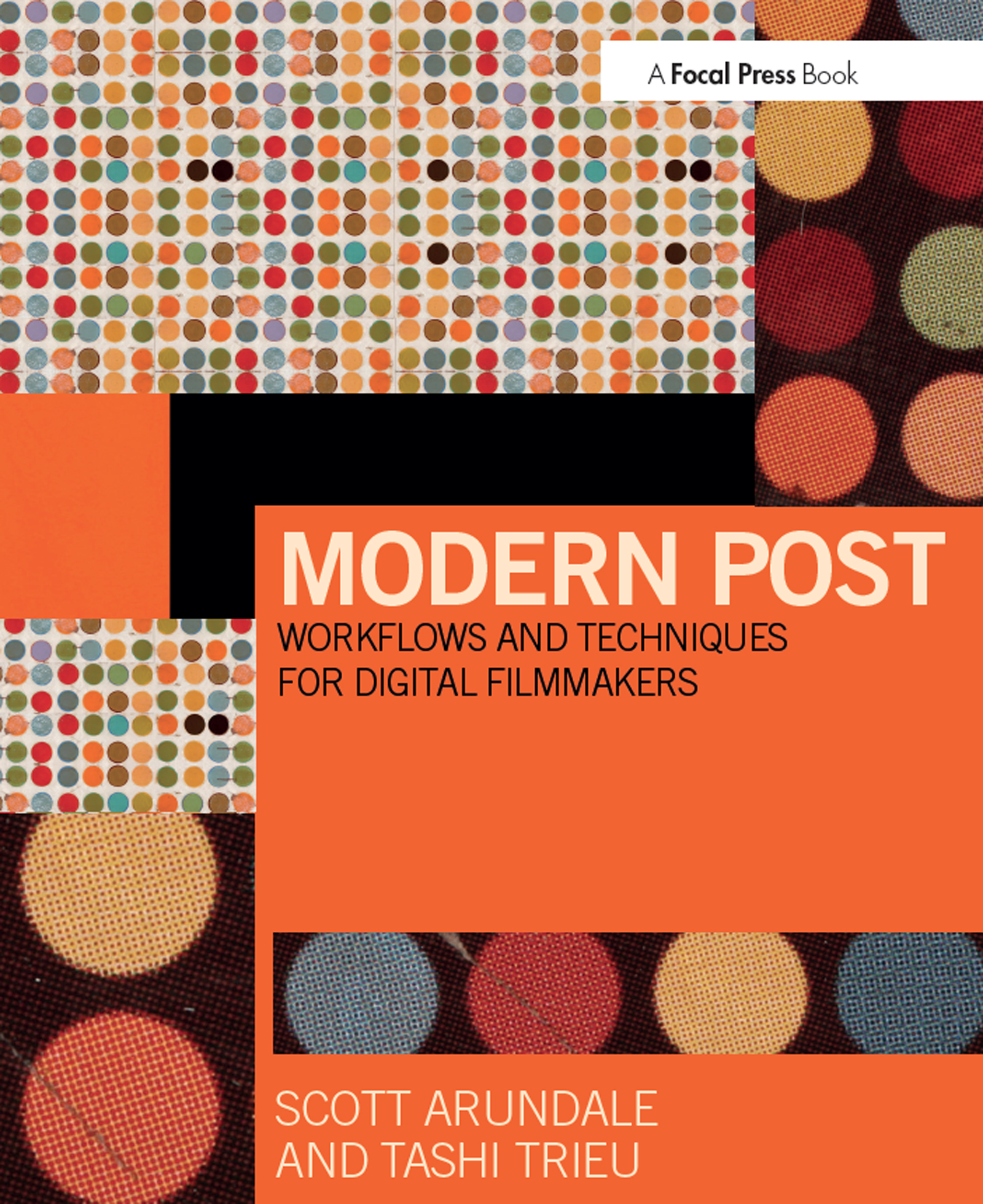 Modern Post: Workflows and Techniques for Digital Filmmakers book cover