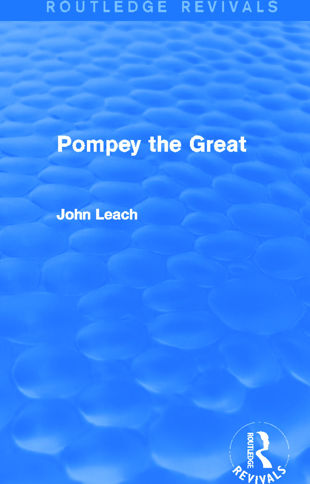 Pompey the Great (Routledge Revivals): 1st Edition (Hardback) book cover
