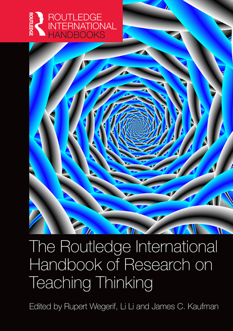 The Routledge International Handbook of Research on Teaching Thinking book cover