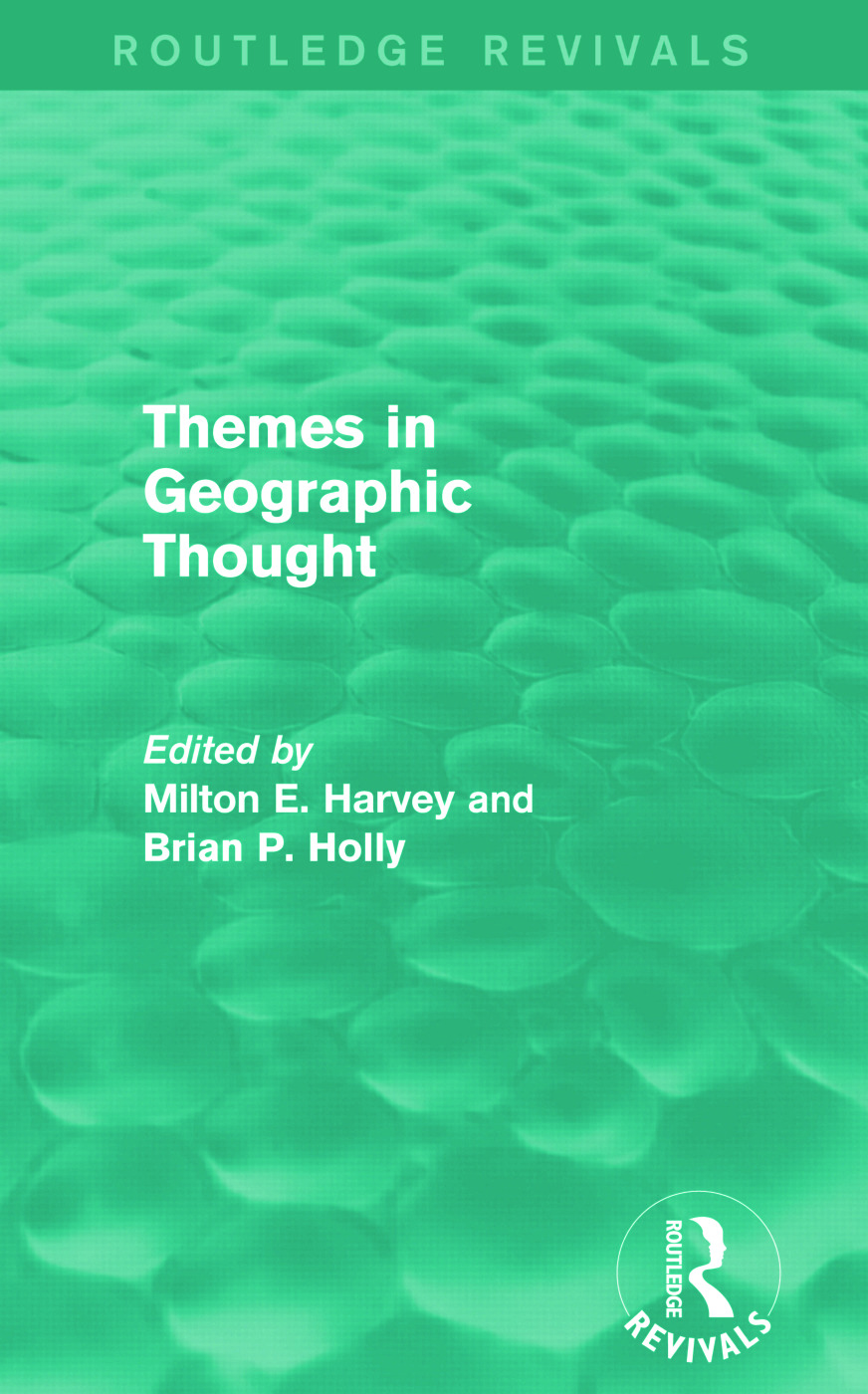 Themes in Geographic Thought (Routledge Revivals)