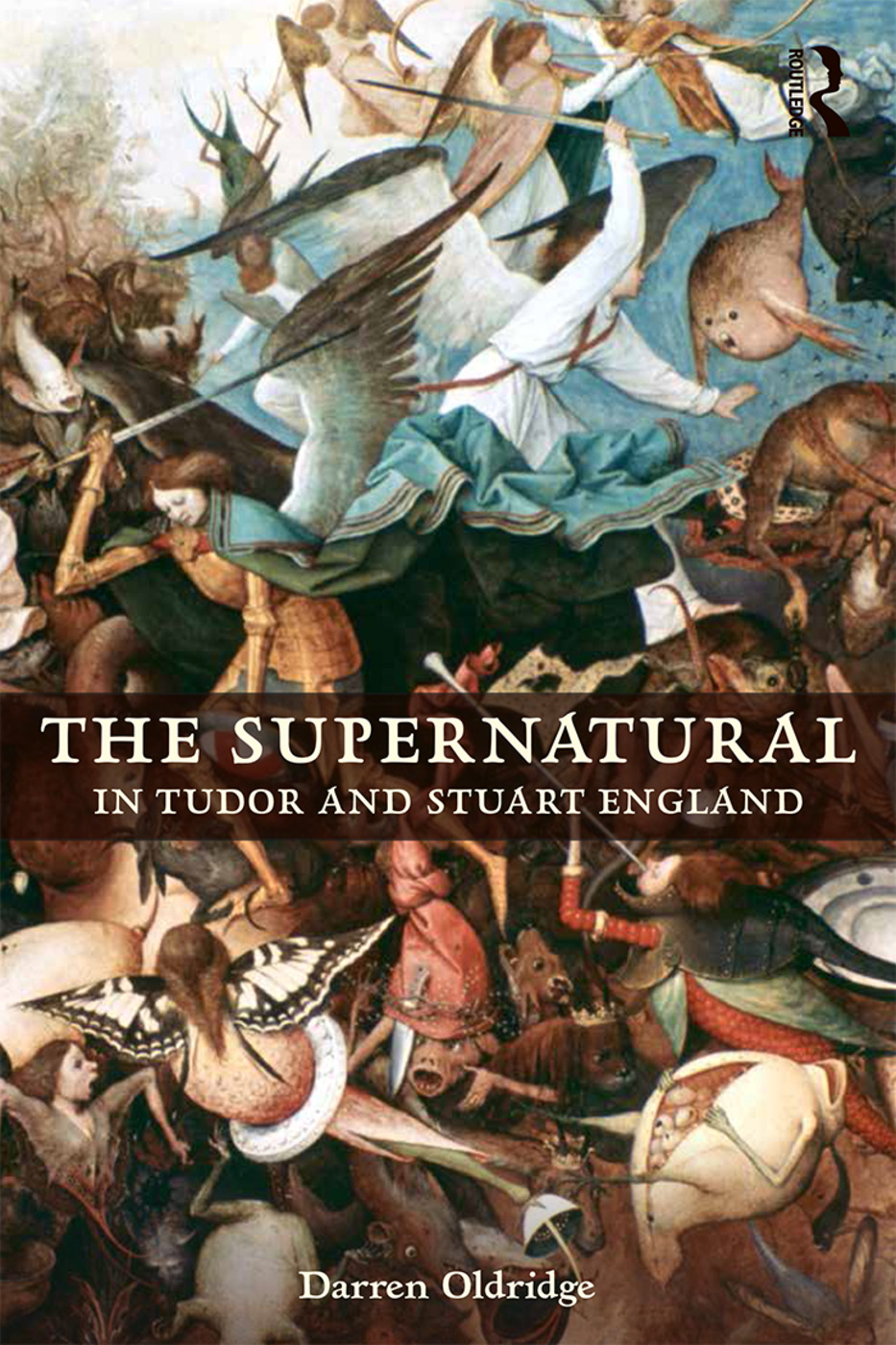 The Supernatural in Tudor and Stuart England: 1st Edition (Paperback) book cover