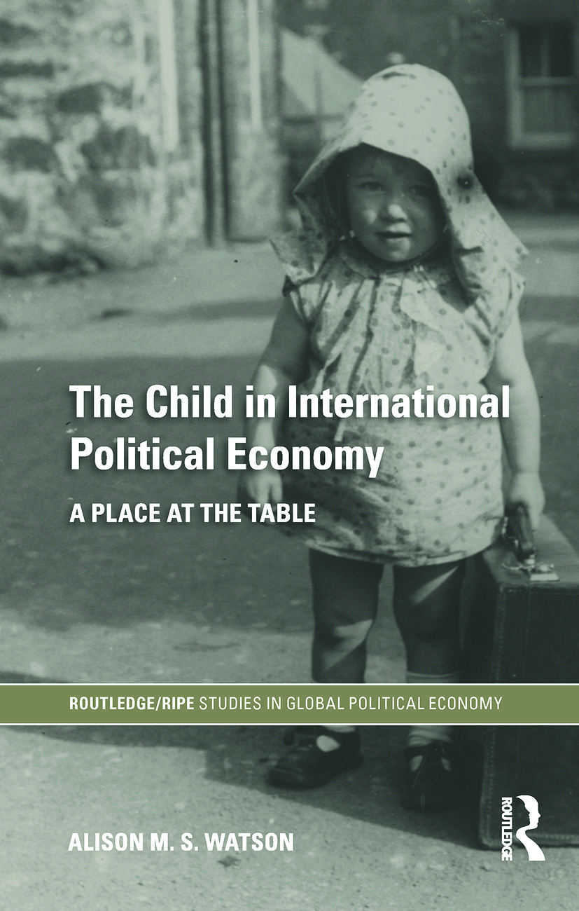 The Child in International Political Economy: A Place at the Table book cover