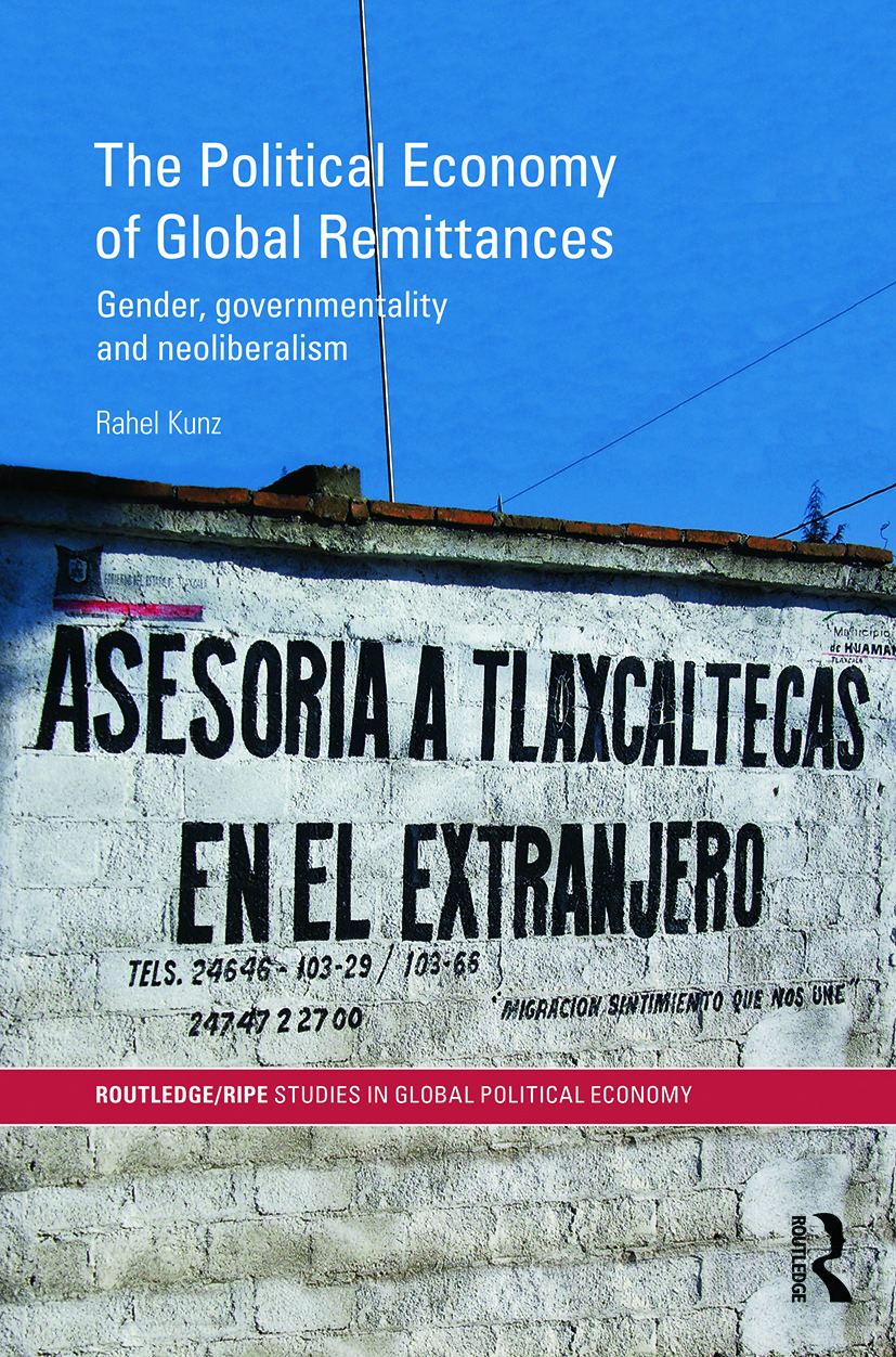The Political Economy of Global Remittances