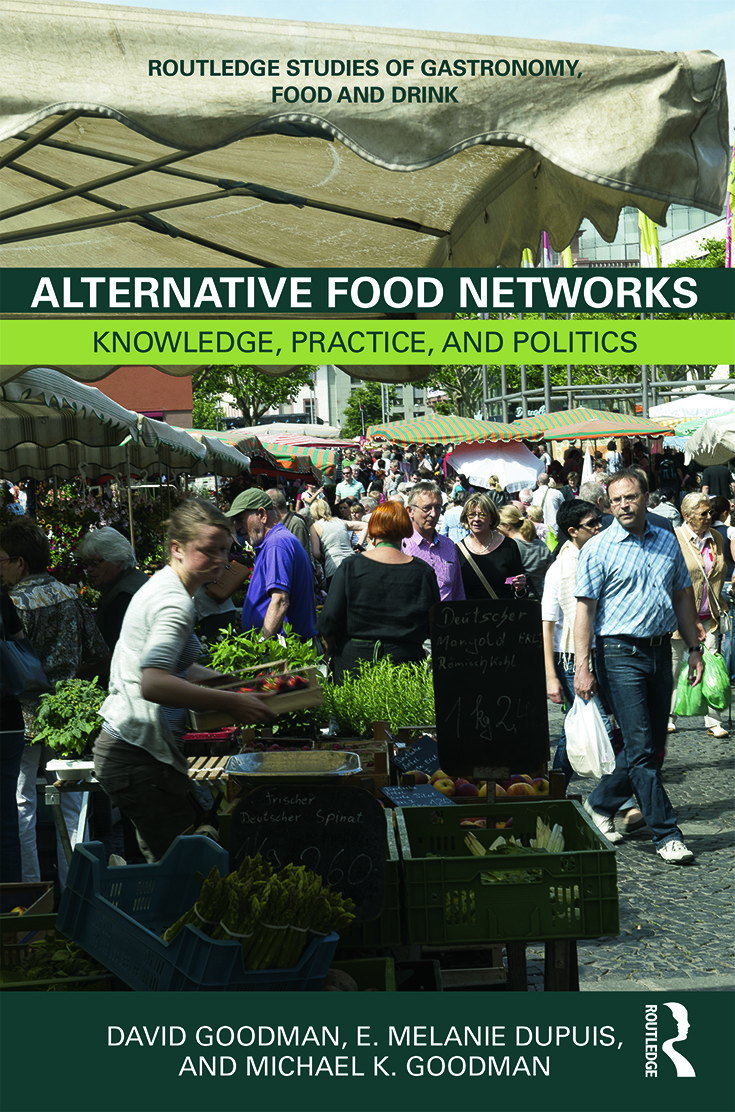 Alternative Food Networks: Knowledge, Practice, and Politics (Paperback) book cover